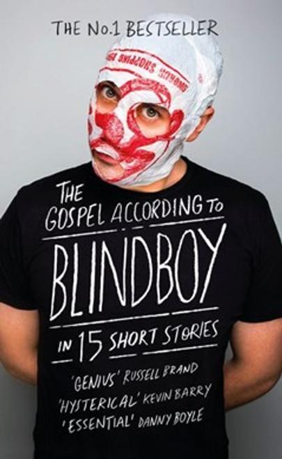 Boatclub, Blindboy - The Gospel According to Blindboy - 15 Short Stories - BRAND NEW