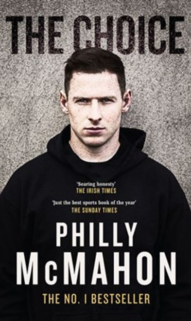 McMahon, Philly - The Choice - PB - BRAND NEW - GAA - DUBLIN