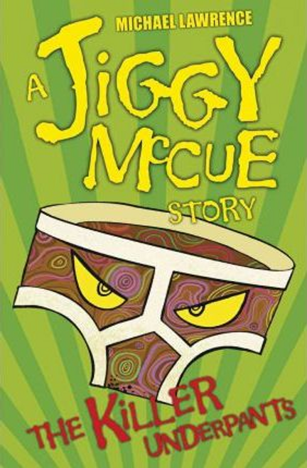 Lawrence, Michael / Jiggy McCue: The Killer Underpants