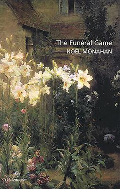 Monahan, Noel - The Funeral Game - PB - SIGNED - PB