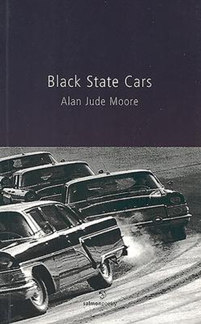 Moore, Alan Jude - Black State Cars - PB - Poetry - SIGNED & Dedicated - 2004