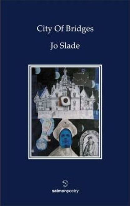 Slade, Jo - City of Bridges - PB - SIGNED - Poetry - 2005