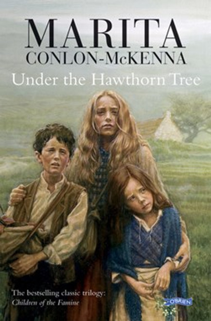 Conlon-McKenna , Marita - Under the Hawthorn Tree - PB - BRAND NEW  ( Famine Trilogy - Book 1)