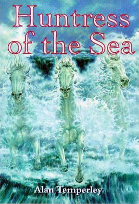 Temperleyy, Alan / The Huntress of the Sea