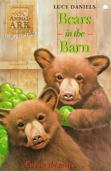 Daniels, Lucy / Animal Ark: Bears In The Barn