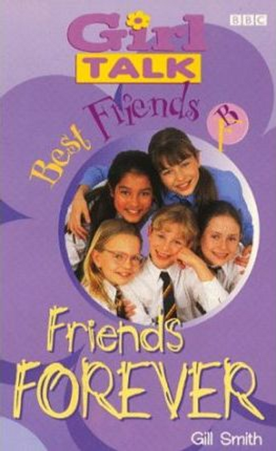 Smith, Gill / Best Friends: Friends Forever No. 1