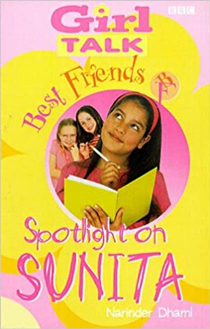 Dhami, Narinder / Best Friends: Spotlight on Sunita No. 3