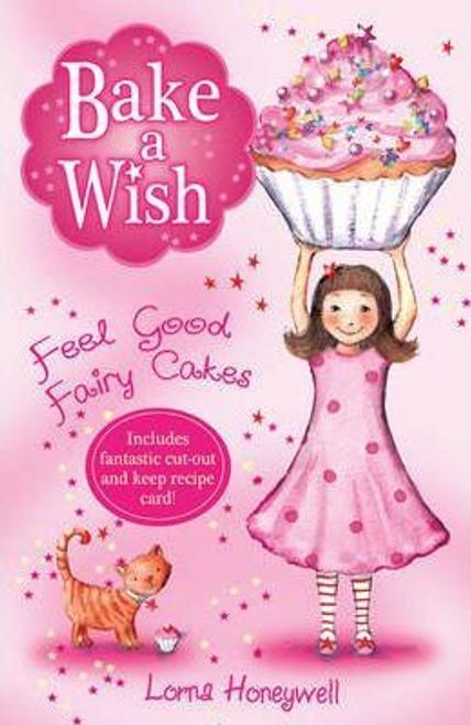 Honeywell, Lorna / Feel Good Fairy Cakes