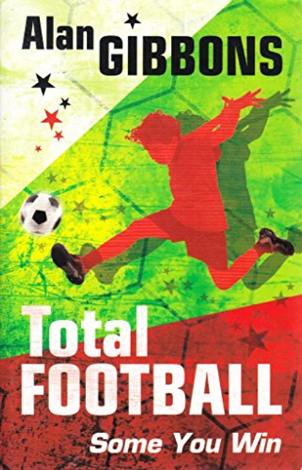 Gibbons, Alan / Total football: Some you win