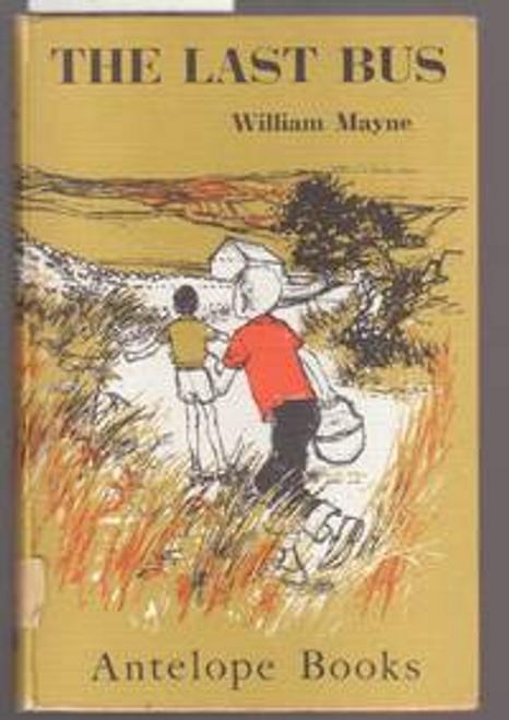 Mayne, William / The Last Bus