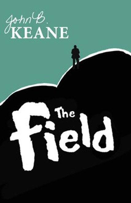 Keane, John B - The Field - Mercier Press PB - BRAND NEW