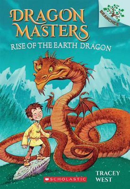 West, Tracey / Rise of the Earth Dragon: Dragon Masters #1