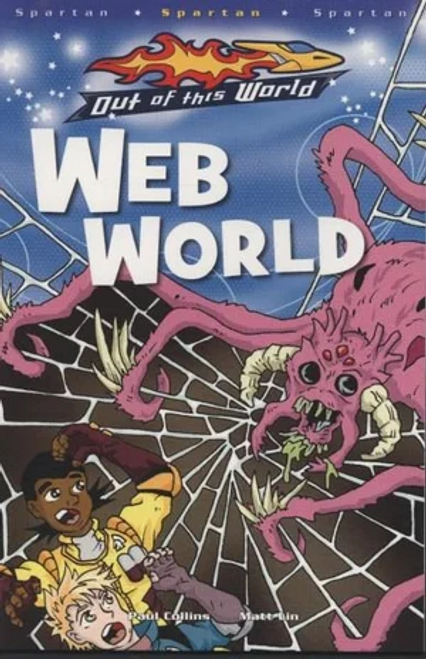 Collins, Paul / Web World: Out of This World