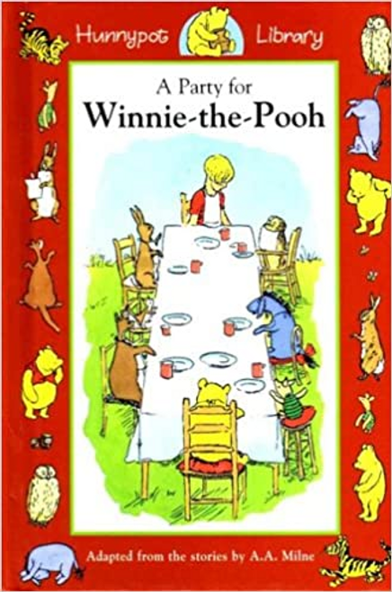 Milne, A. A. / A Party for Winnie-the-Pooh: 10