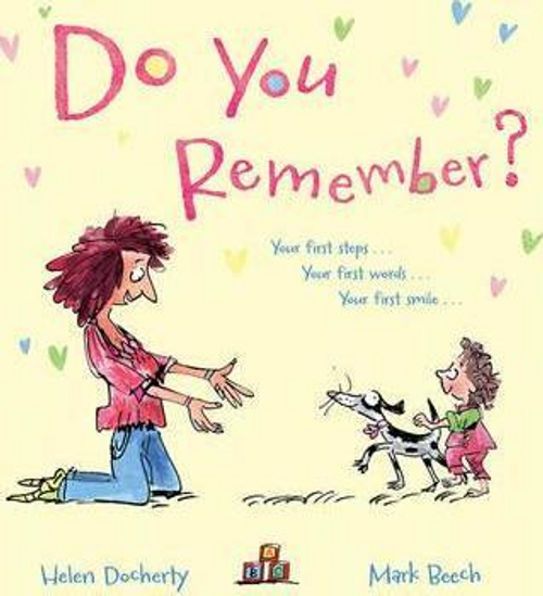 Docherty, Helen / Do You Remember? (Children's Picture Book)