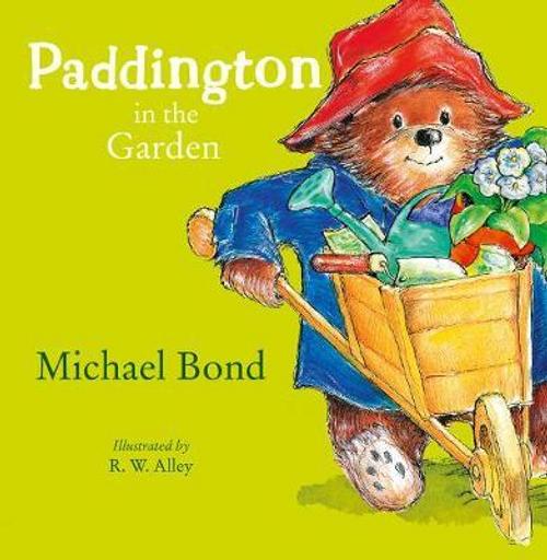 Bond, Michael / Paddington in the Garden (Children's Picture Book)