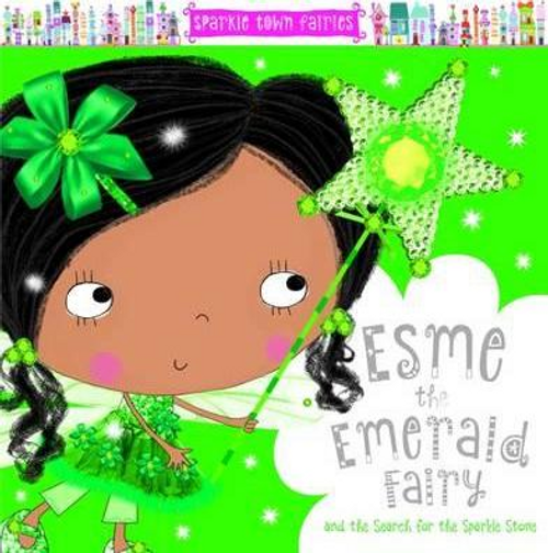 Creese, Sarah / Esme the Emerald Fairy (Children's Picture Book)