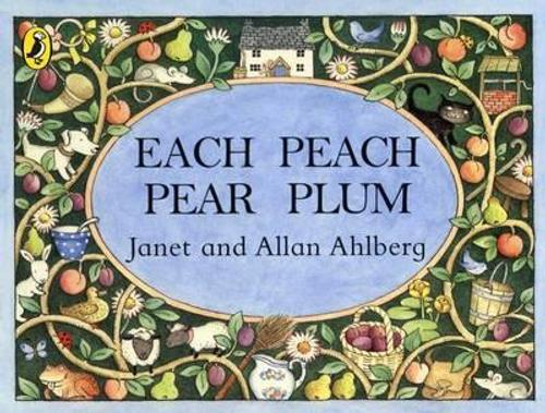 Ahlberg, Janet / Each Peach Pear Plum (Children's Picture Book)