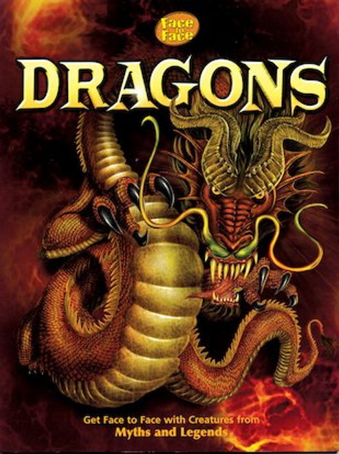 Dixon, Dougal / Face to Face: Dragons (Children's Picture Book)