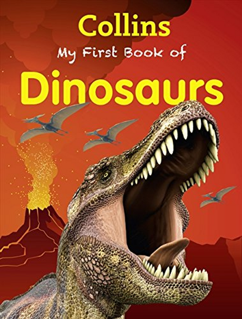 Collins, Harper / My First Book of Dinosaurs (Children's Picture Book)