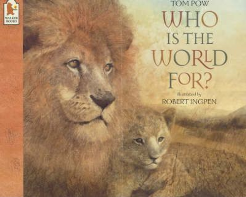 Tom, Pow / Who Is The World For? (Children's Picture Book)