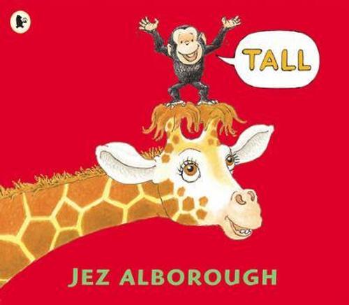 Alborough, Jez / Tall (Children's Picture Book)