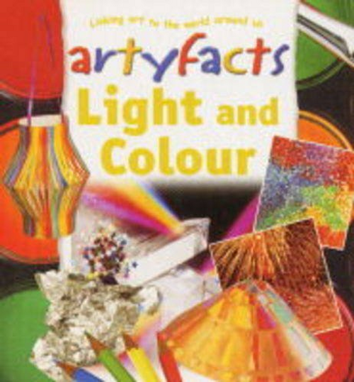 Taylor, Barbara / Light and Colour :Artyfacts (Children's Picture Book)