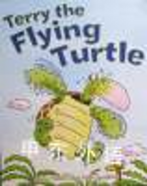 Wilson, Anna / Terry the Flying Turtle (Children's Picture Book)
