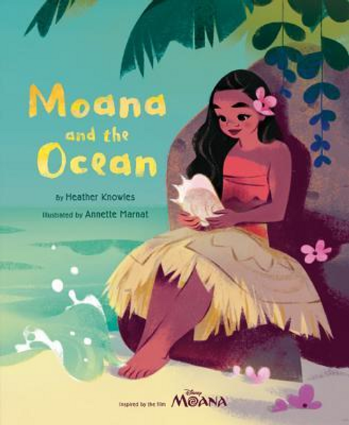 Knowles, Heather / Moana and the Ocean (Children's Picture Book)