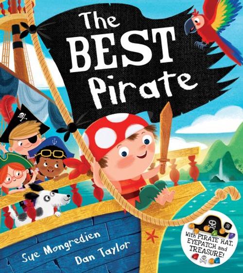Mongredien, Sue / The Best Pirate (Children's Picture Book)