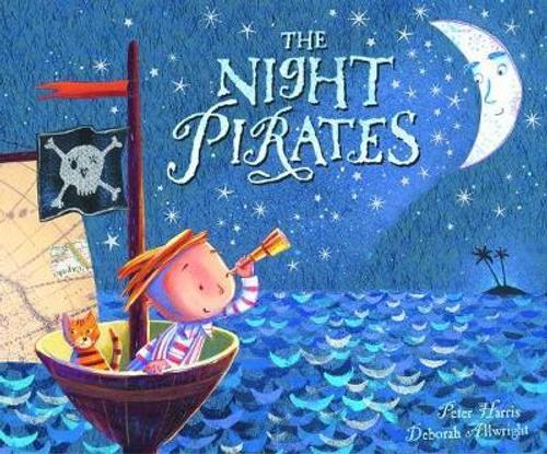 Harris, Peter / The Night Pirates (Children's Picture Book)