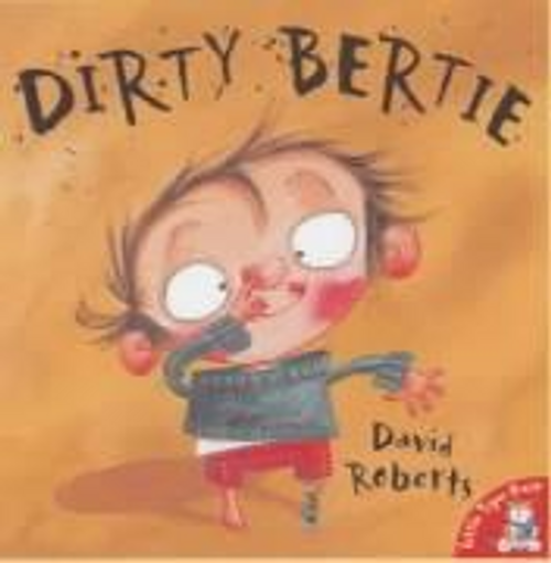 Roberts, David / Dirty Bertie (Children's Picture Book)