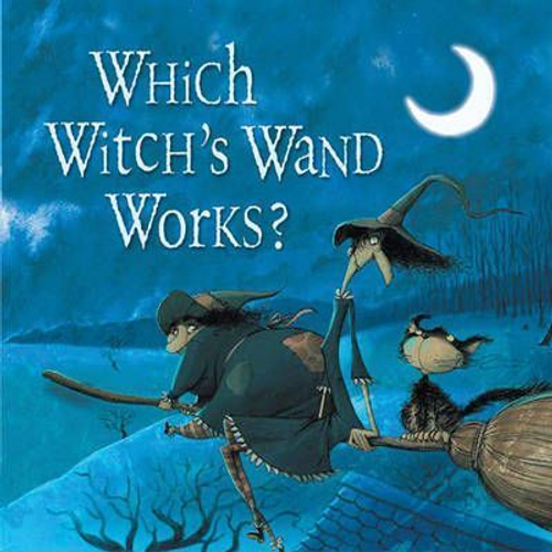 Bernatene, Poly / Which Witch's Wand Works? (Children's Picture Book)