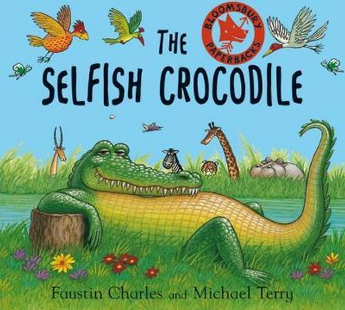 Charles, Faustin / The Selfish Crocodile (Children's Picture Book)