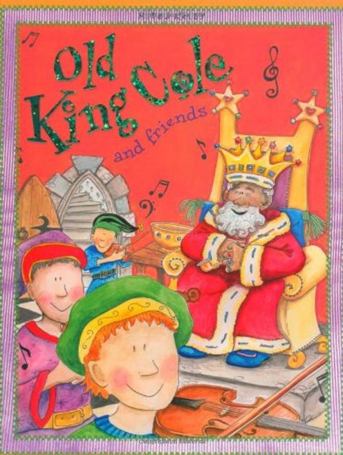 Kelly, Miles / Old King Cole and Friends (Children's Picture Book)