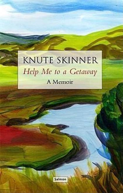 Skinner, Knute - Help me to a Getaway : A Memoir - PB - Signed & Dedicated - 2010