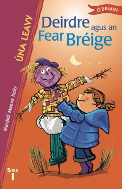 Leavy, Úna - Deirdre agus an Fear Bréige - PB - As Gaeilge - BRAND NEW - SRAITH SOS