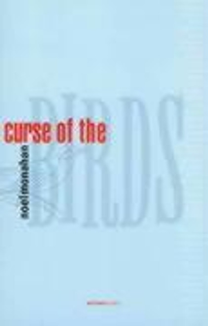 Monahan, Noel - Curse of the Birds - SIGNED - PB - Poetry - 2000