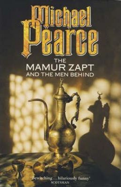 Pearce, Michael / The Mamur Zapt and the Men Behind