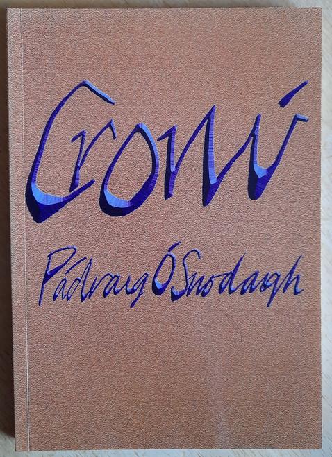 Ó Snodaigh, Pádraig - Cronú - PB - Filíocht - Sínithe - 2004