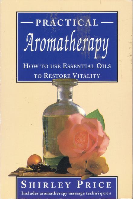 Price, Shirley / Practical Aromatherapy