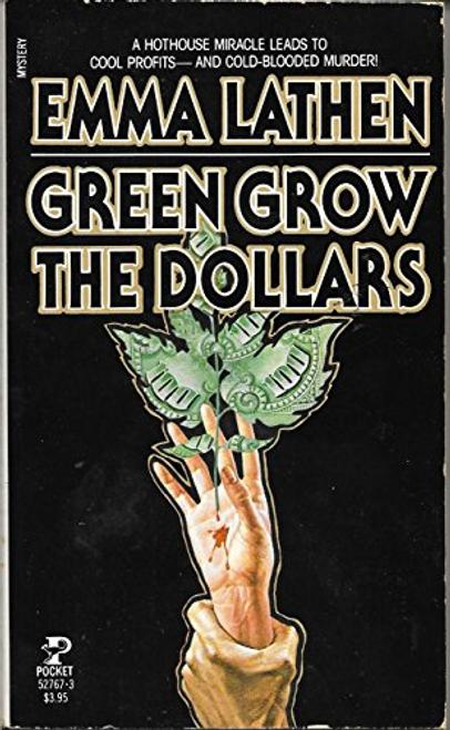 Lathen, Emma / Green Grow the Dollars