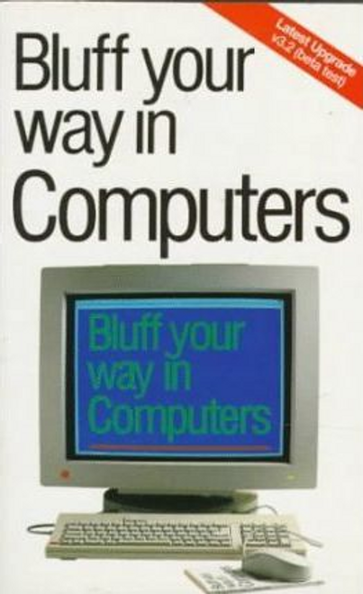 Ainsley, Robert / Bluff Your Way in Computers