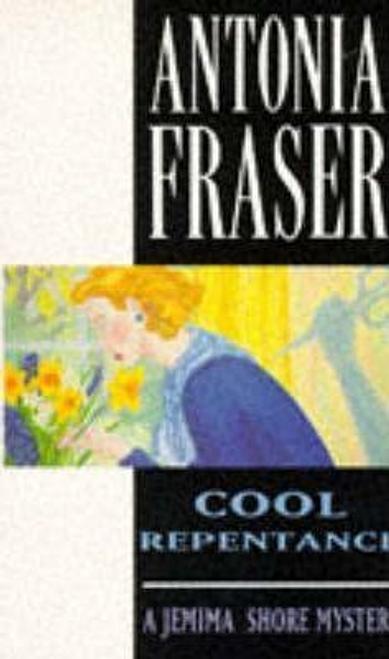Fraser, Antonia / Cool Repentance