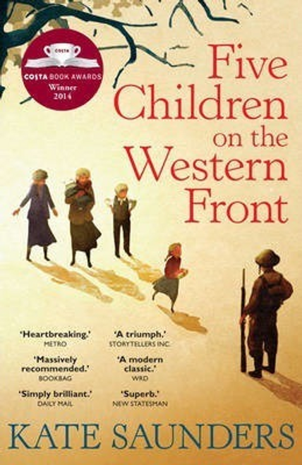 Saunders, Kate / Five Children on the Western Front