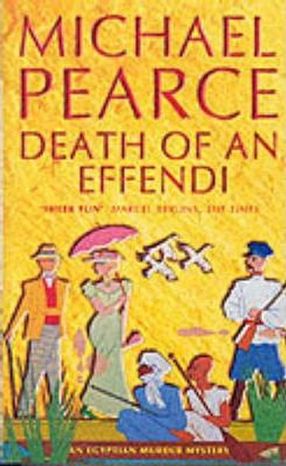 Pearce, Michael / Death of an Effendi