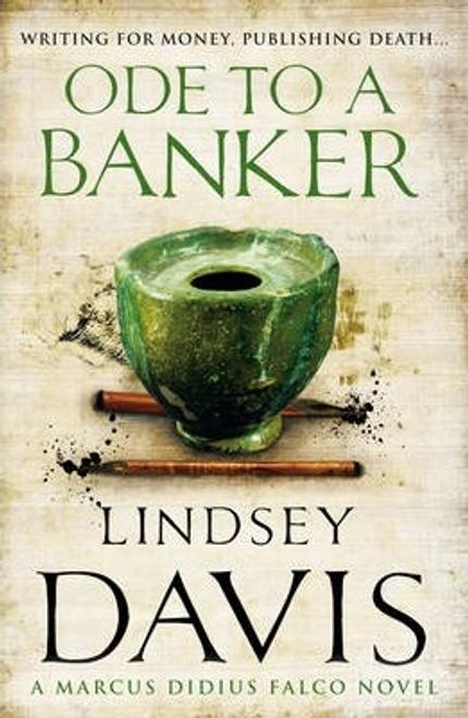 Davis, Lindsey / Ode To A Banker : (Falco 12)