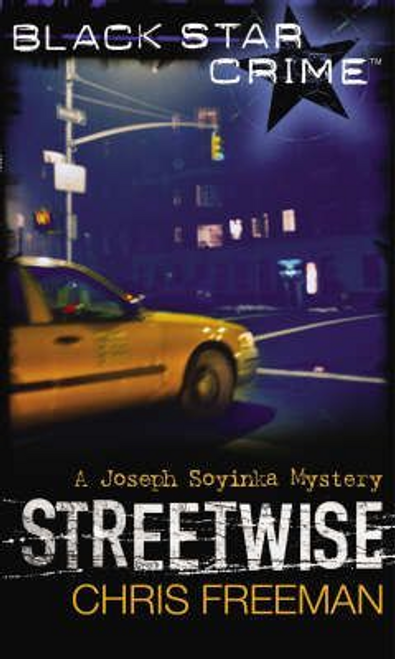 Freeman, Chris / Streetwise : A Joseph Soyinka Mystery