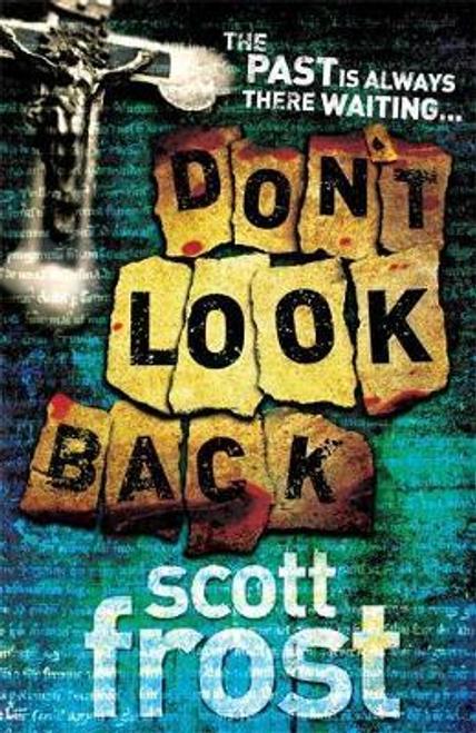 Frost, Scott / Don't Look Back
