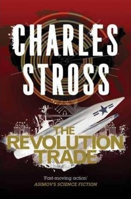 Stross, Charles / The Revolution Trade